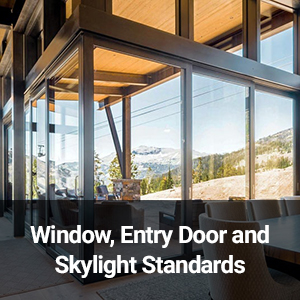 Window Entry Door and Skylight Standards